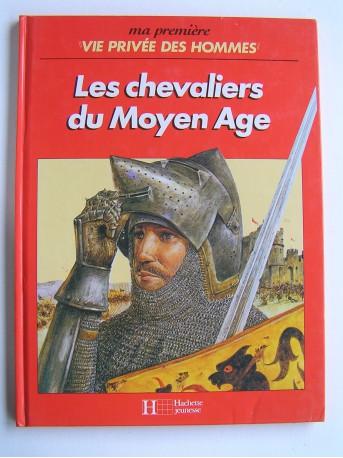 Martin Windrow - Ma première vie privée des Hommes. Les chevaliers du Moyen-Age