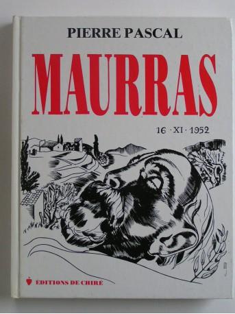 Pierre Pascal - Maurras. 16.XI.1952