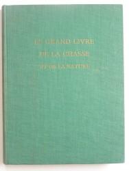 Collectif - Le grand livre de la chasse et de la nature. Tome 2