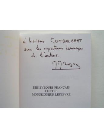 Père Jean-Jacques Marziac - Des évêques contre Monseigneur Lefèbvre. Tome 2. Mystères douloureux