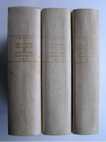 Jacques Pirenne - Les grands courants de l'histoire universelle. Tome 1 à 7