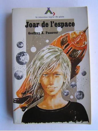 Geoffrey X. Passover - Joar de l'espace