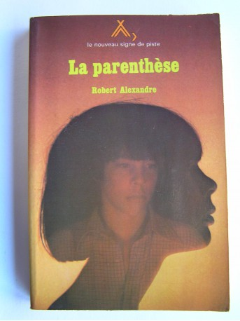 Robert Alexandre - La parenthèse