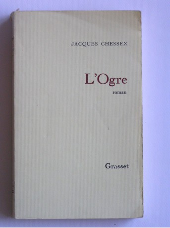 Jacques Chessex - L'Ogre
