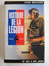 Histoire de la légion. De 1831 à nos jours. Honneur - Fidélité