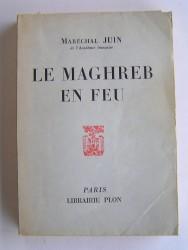 Le Maghreb en feu