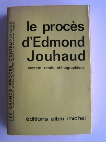 Anonyme - Le procès d'Edmond Jouhaud. Compte rendu sténographique