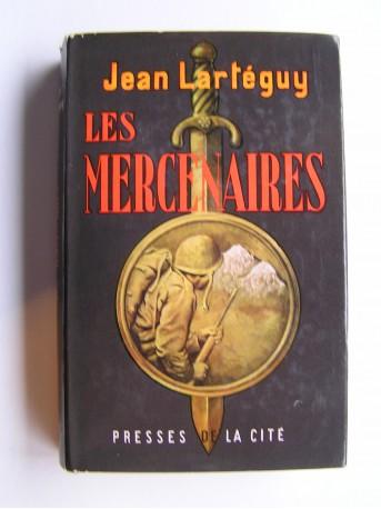 Jean Lartéguy - Les mercenaires