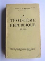 La troisième République. 1870 - 1935