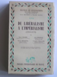 Collectif - Du libéralisme à l'impérialisme. 1860 - 1878