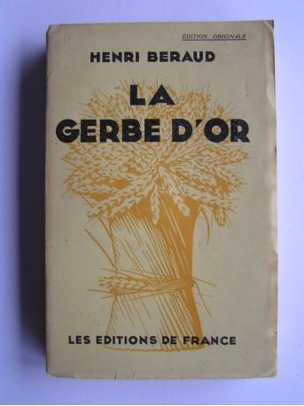 Henri Béraud - La gerbe d'or