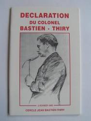 Colonel Jean Bastien-Thiry - Déclaration du colonel Bastien-Thiry. 2 février 1963