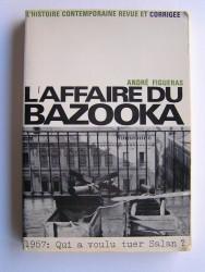 André Figueras - L'affaire du bazooka