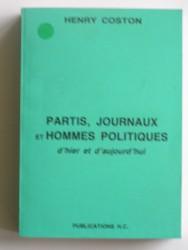 Partis, journaux et hommes politiques d'hier et d'aujourd'hui
