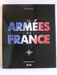 Jean-Marie Chourgnoz - Les armées de la France