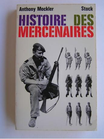 Anthony Mockler - Histoire des mercenaires