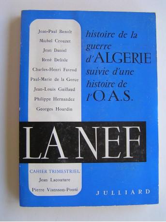 Collectif - La Neff. Histoire de la guerre d'Algérie suivie d'une histoire de l'O.A.S.