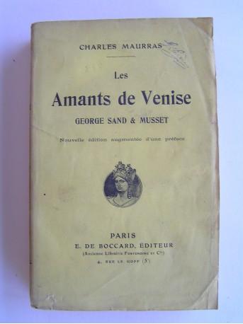 Charles Maurras - Les amants de Venise. Georges Sand et Musset