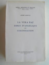 La Vera Paz. Esprit évangélique et colonisation