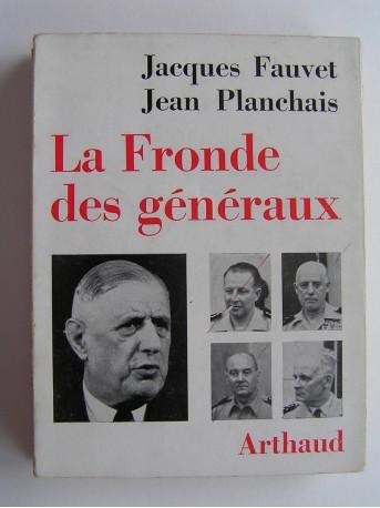 Jacques Fauvet - La fronde des généraux