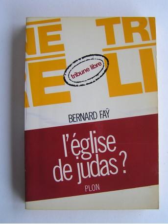 Bernard Faÿ - L'Egise de Judas?