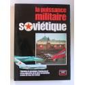Collectif - La puissance militaire soviétique