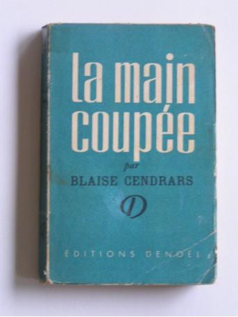 Blaise Cendrars - La main coupée