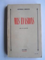 Général Henri Giraud - Mes évasions