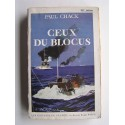 Paul Chack - Ceux du blocus