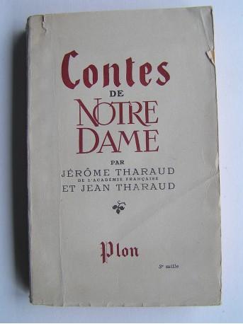 Jérôme et Jean Tharaud - Contes de Notre Dame