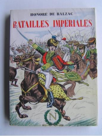 Honoré de Balzac - Batailles impériales