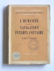 L'Humanité devant la navigation interplanétaire