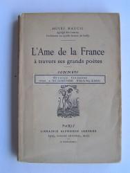 Henri Maugis - L'âme de la France à travers ses grands poètes. Sonnets