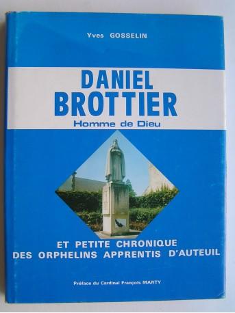 Yves Gosselin - Daniel Brottier. Homme de Dieu