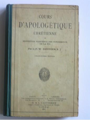 W. Devivier - Cours d'apologétique xhrétienne ou exposition raisonnée des fondements de la Foi