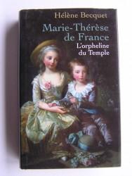 Marie-Thérèse de France. L'orphelin du Temple