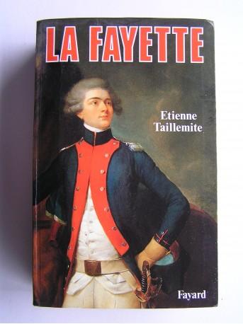Etienne Taillemite - La Fayette