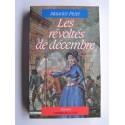 Maurice Pezet - Les révoltés de décembre