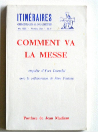 Yves Daoudal - Comment va la messe