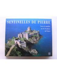 Sentinelle de pierre. Forts & citadelles sur les frontières de la France