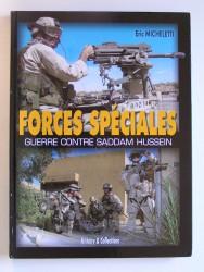 Forces spéciales. Guerre contre Saddam Hussein