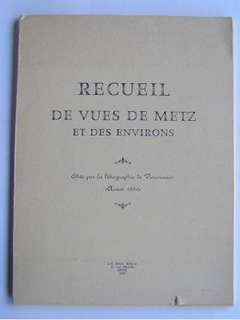 Anonyme - Recueil de vues de Metz et des environs