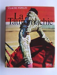 Claude Popelin - La tauromachie
