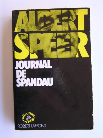 Albert Speer - Journal de Spandau