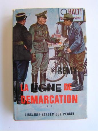 Colonel Rémy - La Ligne de démarcation. Tome 2