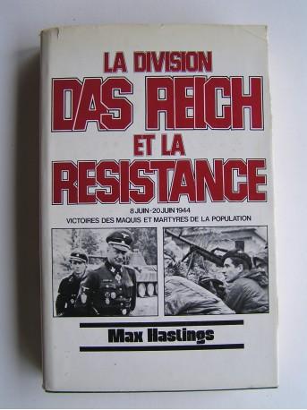 Max Hastings - La division Das Reich et la Résistance. 8 juin - 20 juin 1944