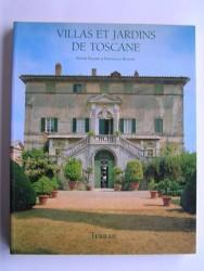 Sophie Bajard & Raffaello Bencini - Villas et jardins de Toscane