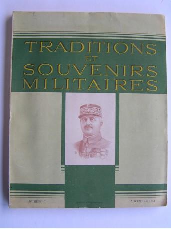 Collectif - Traditions et souvenirs militaires. Numéro 1. Novembre 1943
