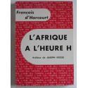 François d'Harcourt - L'Afrique à l'heure H