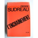 Pierre Sudreau - L'enchaînement.